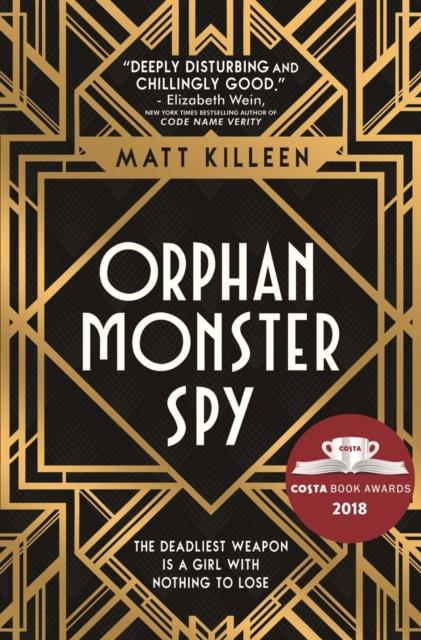 Orphan, Monster, Spy [0]