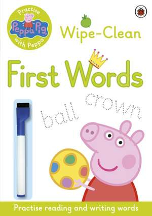 Peppa Pig: Practise with Peppa: Wipe-Clean First Words [0]