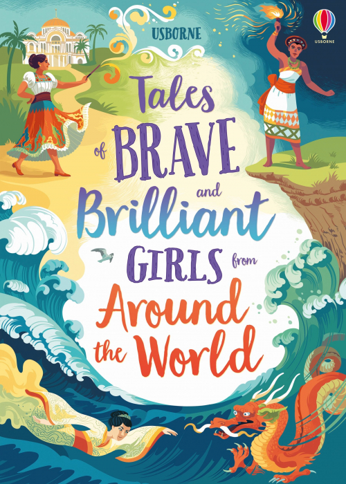 Tales of Brave and Brilliant Girls from Around the World [0]