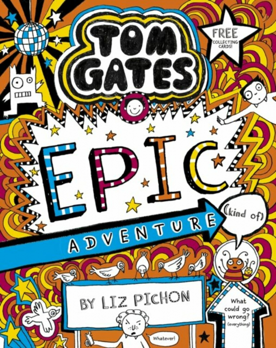 Tom Gates: Epic Adventure (kind of) - Tom Gates 13 [0]