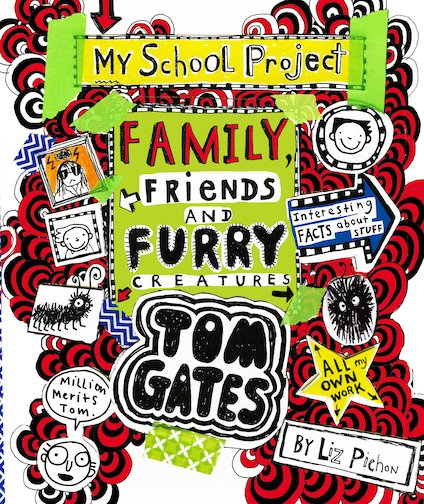Tom Gates: Family, Friends and Furry Creatures - Tom Gates 12 [0]