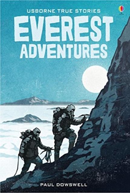 True Stories of Everest Adventures [0]