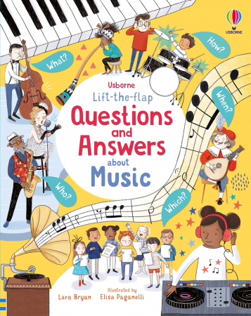Lift-the-flap Questions and Answers About Music [0]