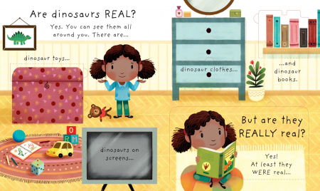 Lift-the-flap Very First Questions and Answers Are Dinosaurs Real? [1]