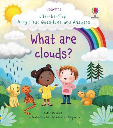Lift-the-flap Very First Questions and Answers What are clouds? [0]