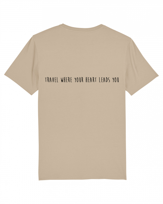 Tricou Unisex - Travel where your heart leads you 2