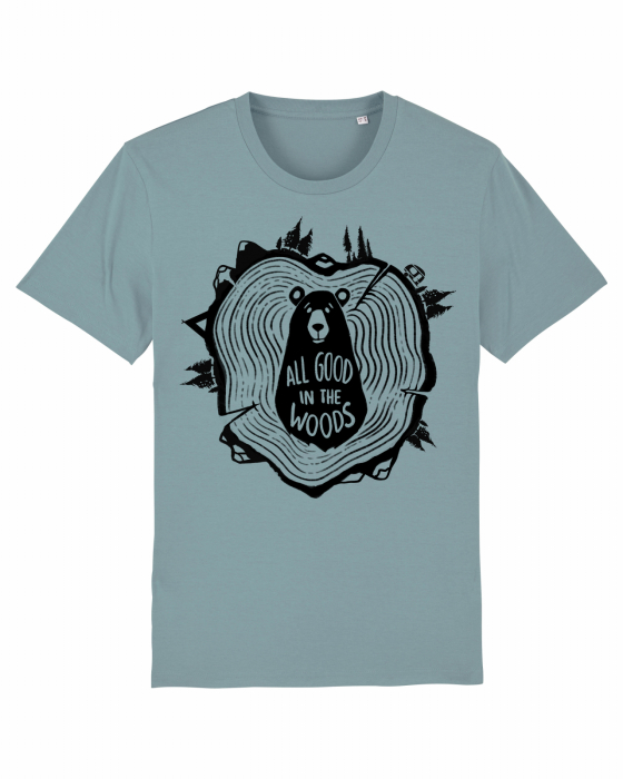Tricou unisex - All good in the woods 5