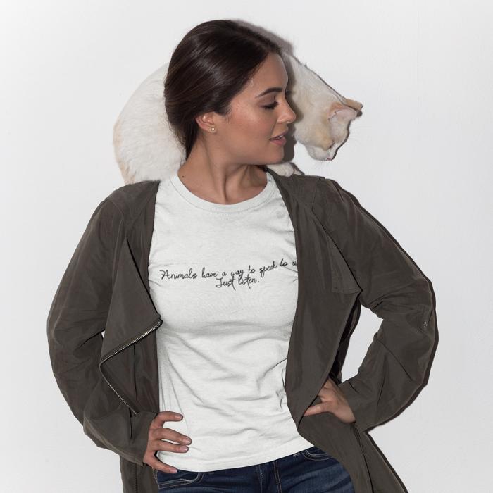 Tricou Unisex - Animals have a way to speak to us 0