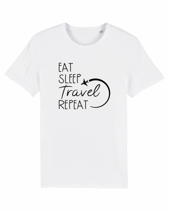 Tricou Unisex - Eat Sleep Travel REPEAT 1