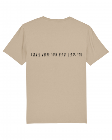 Tricou Unisex - Travel where your heart leads you2
