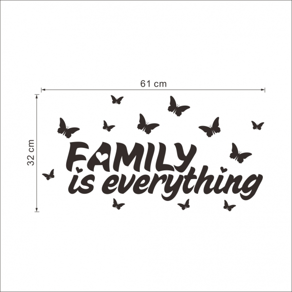 Autocolant cu text - Family is everything 4