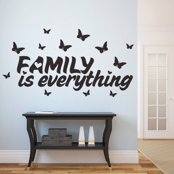 Autocolant cu text - Family is everything 0