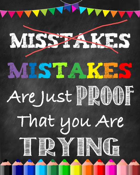 Autocolante Motivationale - Mistakes are just proof that you are trying - 77x100 cm 0