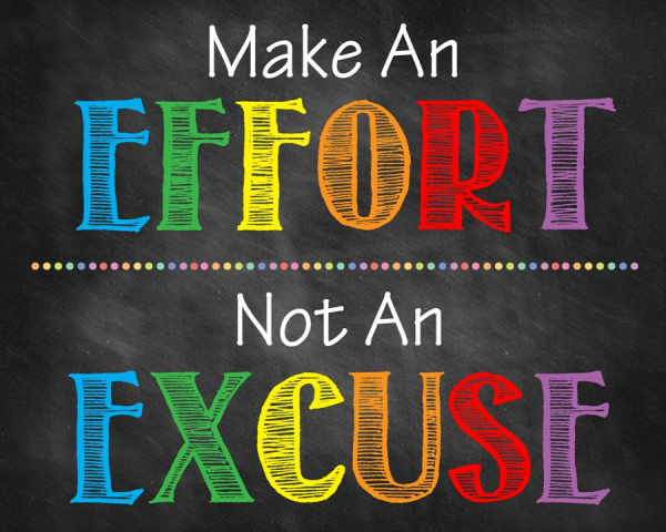 Sticker Mesaje Motivationale - Make an effort, not an excuse 0