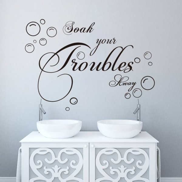 Stickere decorative baie - Soak your troubles away 1