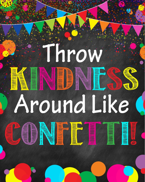 Stickere Decorative - Throw kindness around like confetti! - 77x100 cm 0