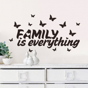 Autocolant cu text - Family is everything1