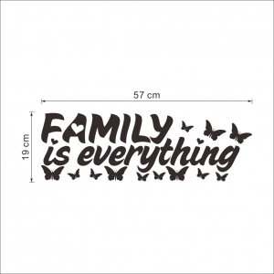 Autocolant cu text - Family is everything5
