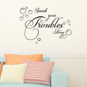 Stickere decorative baie - Soak your troubles away4