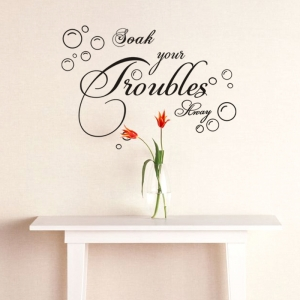 Stickere decorative baie - Soak your troubles away3