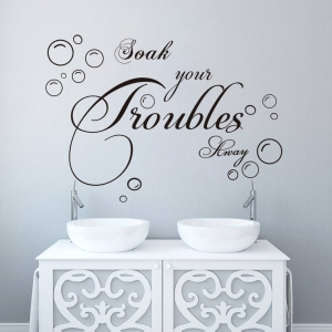 Stickere decorative baie - Soak your troubles away1