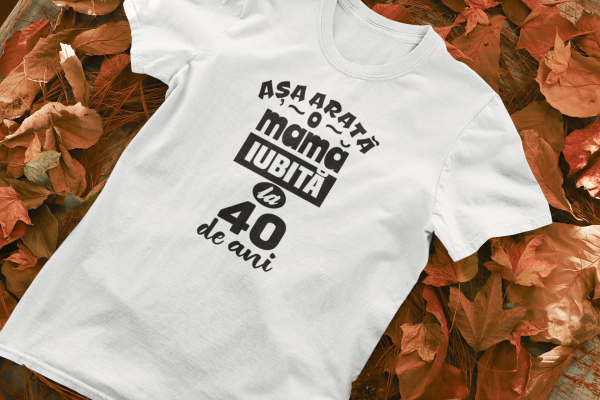 Tricou Personalizat - Asa arata o mama iubita 0