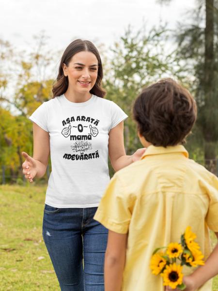 Tricou Personalizat - Asa arata o mama adevarata 2