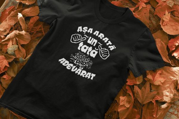 Tricou Personalizat - Asa arata un tata adevarat 1