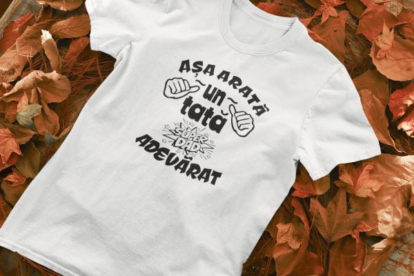 Tricou Personalizat - Asa arata un tata adevarat 0