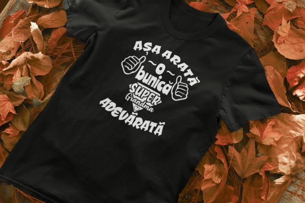 Tricou Personalizat - Asa arata o BUNICA 1