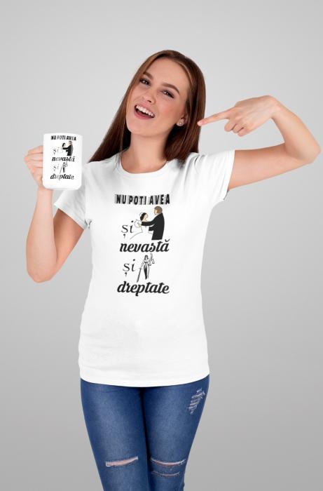 Tricou personalizat cu mesaj - Nu poti avea si nevasta si dreptate [0]
