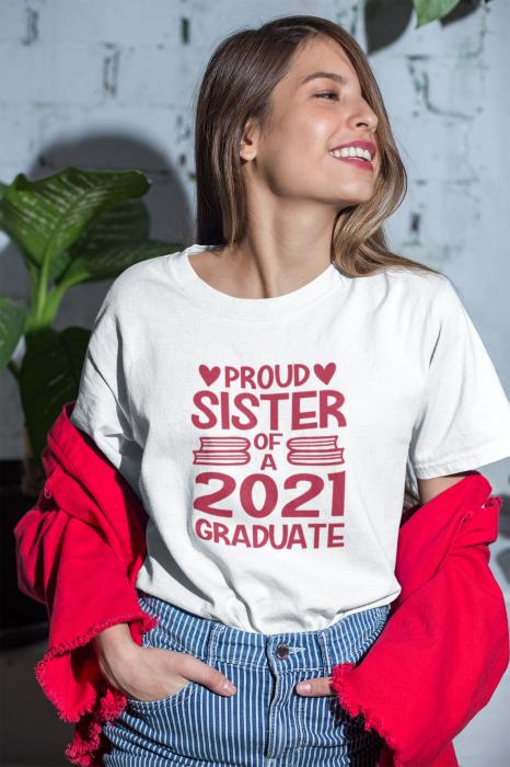 Tricou personalizat cu mesaj - Proud Sister of a Graduate [1]