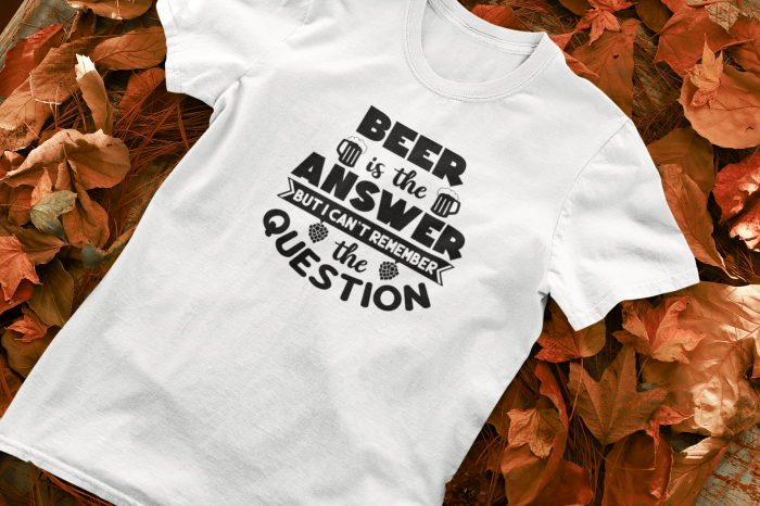 Tricou personalizat cu mesaj -  Beer is the answer [0]