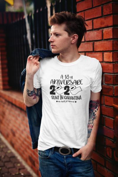 """Tricou personalizat cu mesajul """"Aniversare in carantina"""" 1"""