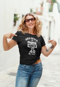 Tricou Personalizat - Asa arata o mama iubita [3]