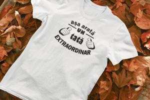"""Tricou personalizat cu mesajul """"Asa arata un tata extraordinar""""0"""