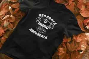 Tricou Personalizat - Asa arata o mama adevarata1