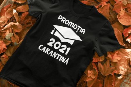 Tricou personalizat cu mesaj -  Absolvent 2021 Carantina [1]
