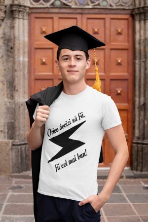 Tricou personalizat cu mesaj - Fii cel mai bun1