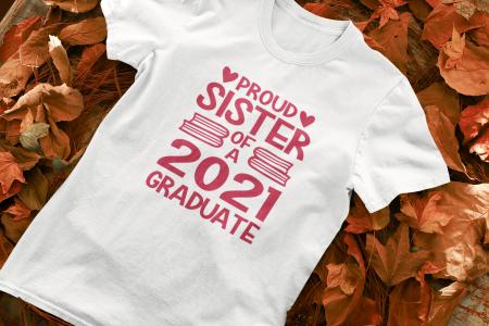 Tricou personalizat cu mesaj - Proud Sister of a Graduate [0]