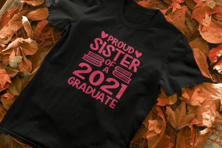 Tricou personalizat cu mesaj - Proud Sister of a Graduate [2]