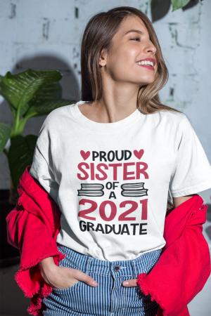 Tricou personalizat cu mesaj - Proud Sister of a Graduate [6]