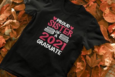 Tricou personalizat cu mesaj - Proud Sister of a Graduate [7]