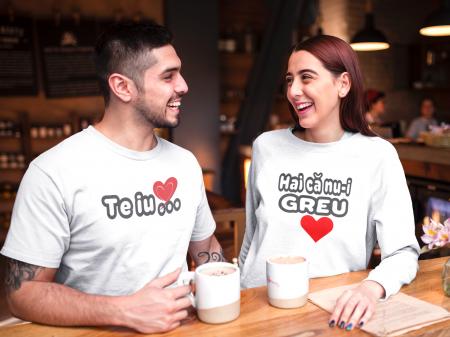 Set tricouri personalizate cu mesaj - Te iub / Hai ca nu-i greu0