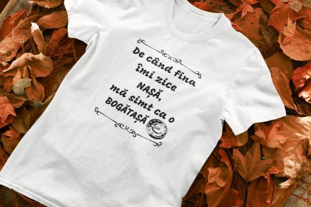 Tricou Personalizat - De cand fina-mi zice NASA / Ma simt ca o bogatasa [0]