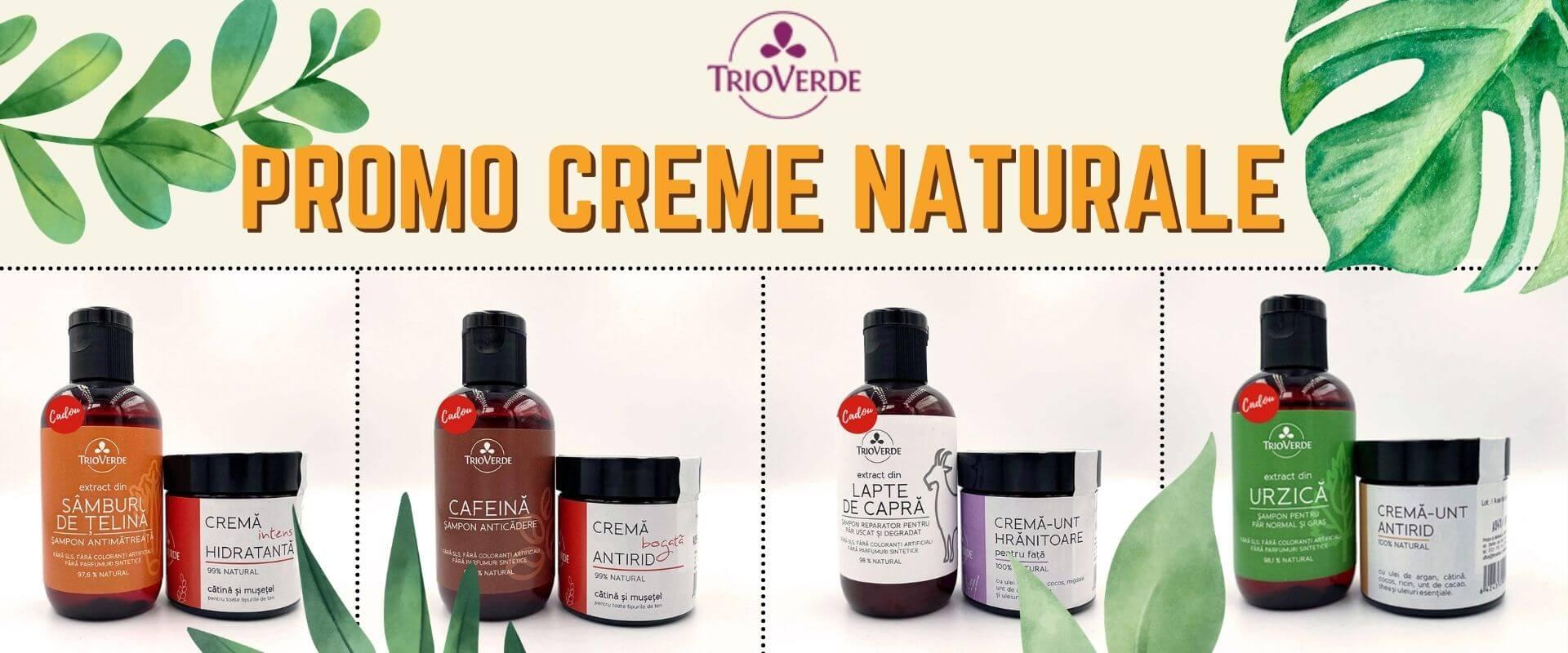 Promo creme naturale pentru ten Trio Verde