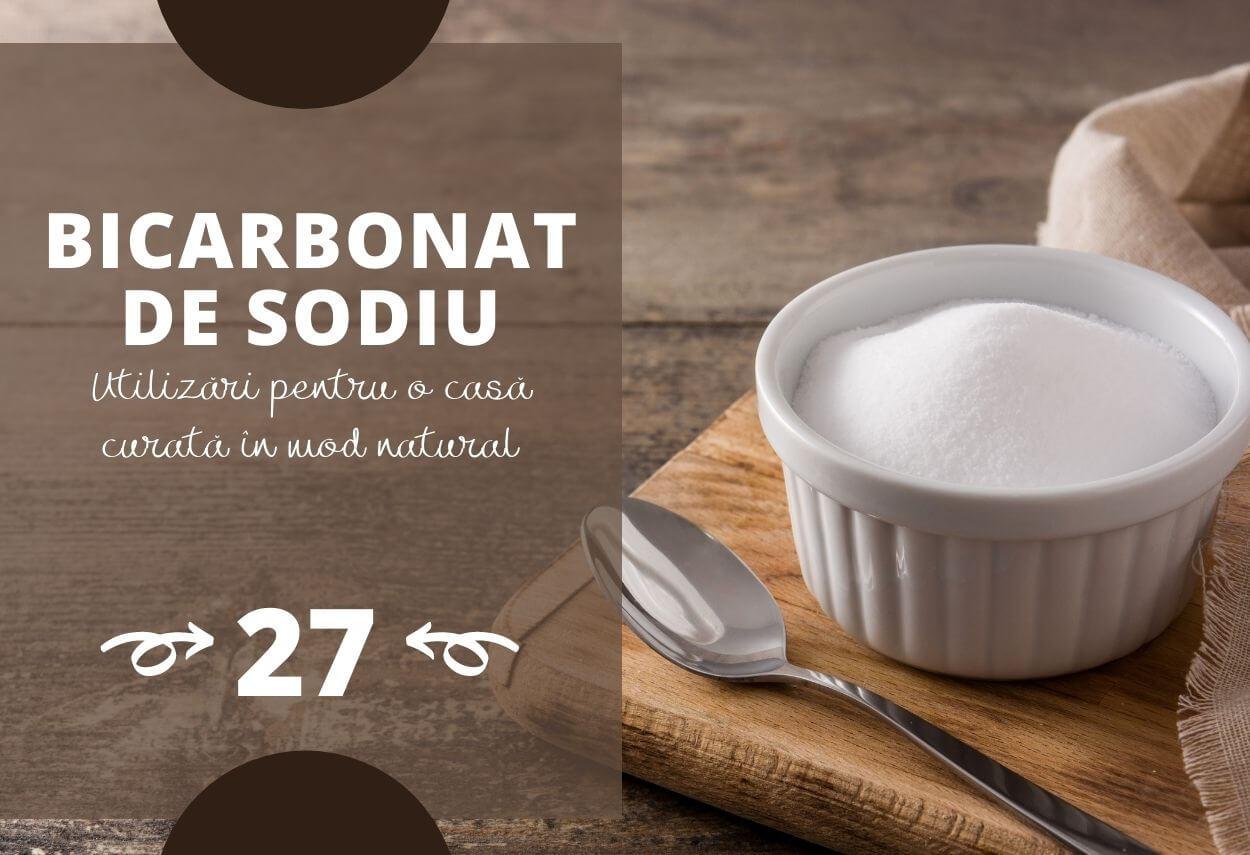 Bicarbonat de sodiu: 27 de utilizări pentru o casă curată