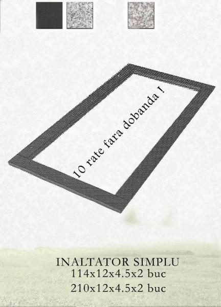 INALTATOR SIMPLU GRANIT 0