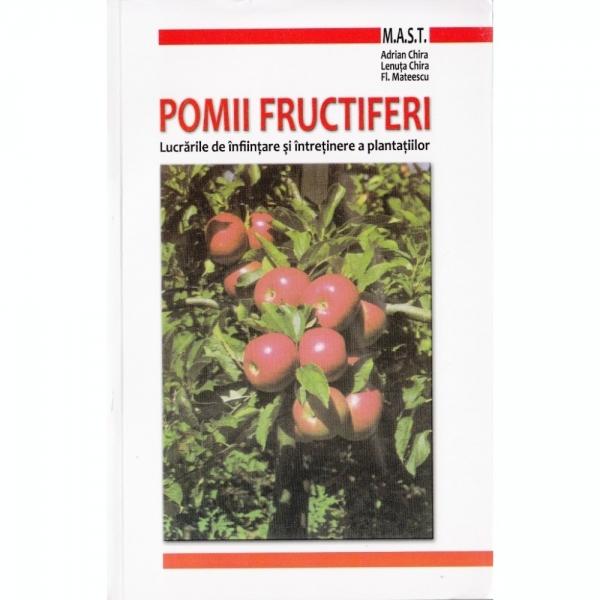 Pomii fructiferi- Lucrarile de infiintare si intretinere a plantatiilor 0