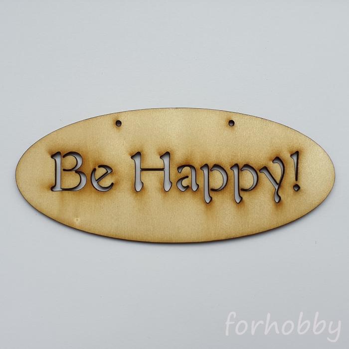 Figurina din lemn - Be Happy 0